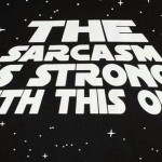 Sarcastic quotes – The Sarcasm is strong in this one