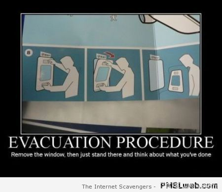 Evacuation procedure – Funny images at PMSLweb.com