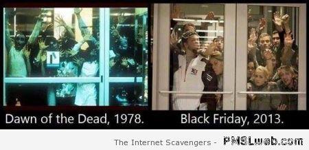 Dawn of the dead versus black Friday at PMSLweb.com