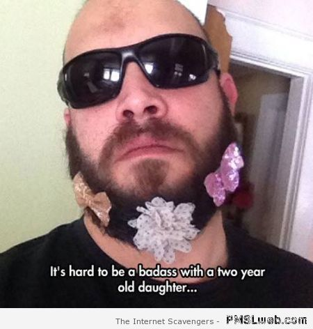 Bad a** with two year old daughter – Humoristic pics at PMSLweb.com
