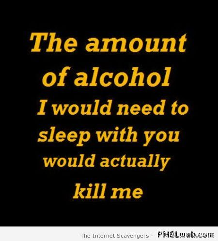 Funny alcohol quote at PMSLweb.com