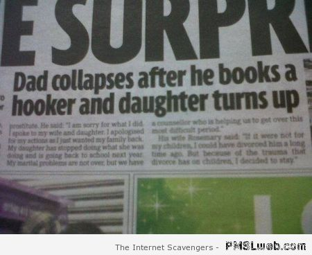 Dad books a hooker and daughter turns up at PMSLweb.com