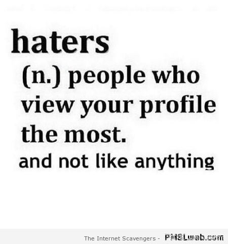 Haters funny definition at PMSLweb.com