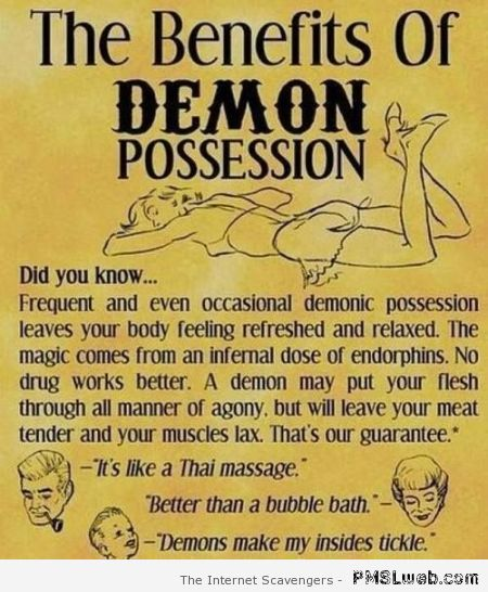 The benefits of demon possession at PMSLweb.com