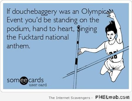 Douchebaggery Olympic event at PMSLweb.com