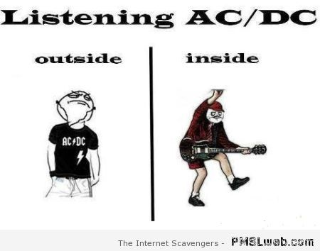 Listening to AC/DC inside versus outside at PMSLweb.com