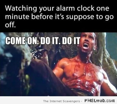 Watching your alarm clock funny at PMSLweb.com