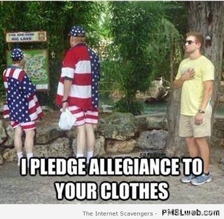 I pledge allegiance to your clothes at PMSLweb.com