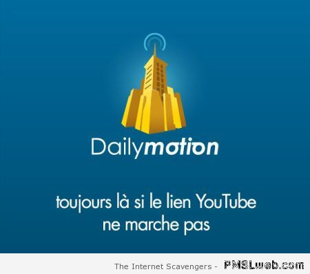 Daily motion quand youtube ne fonctionne pas at PMSLweb.com