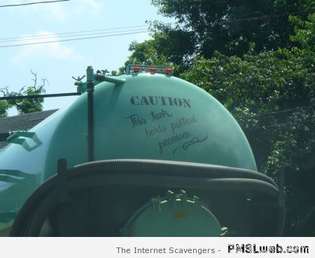 Tank filled with political promises at PMSLweb.com
