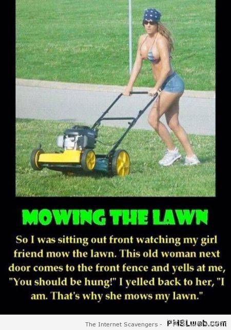 Mowing the lawn joke – Funny relationship pictures at PMSLweb.com