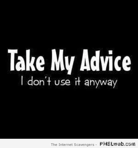 Take my advice I don't use it anyway at PMSLweb.com