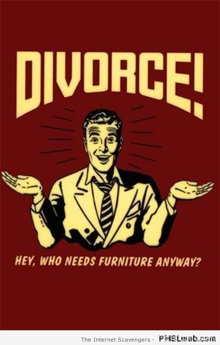 Funny divorce poster at PMSLweb.com