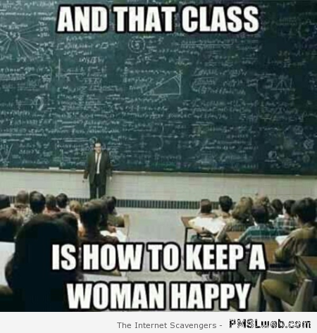 How to keep a woman happy at PMSLweb.com
