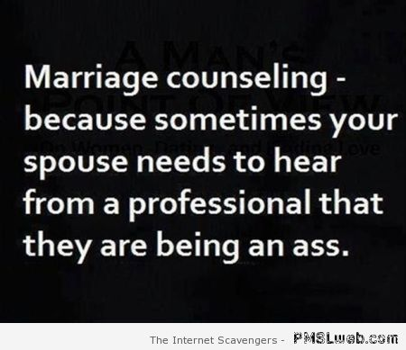 Marriage counseling funny quote at PMSLweb.com