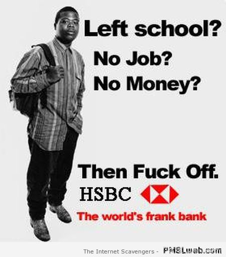 Rude HSBC humor at PMSLweb.com