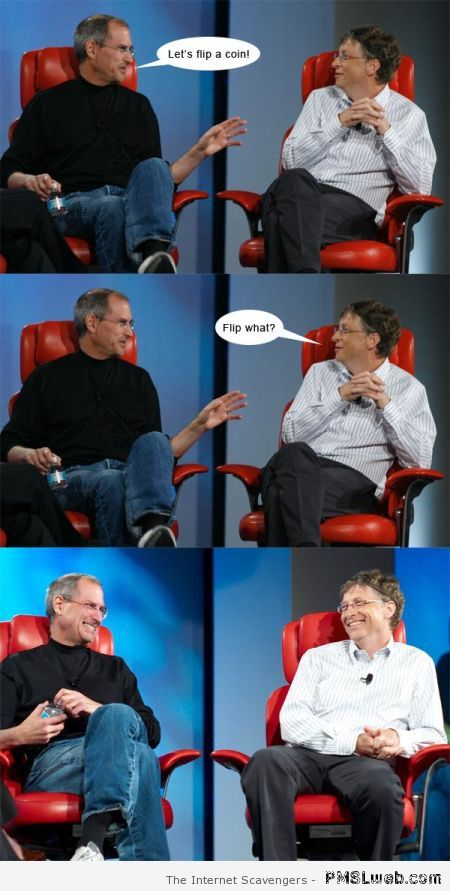 Steve Jobs and Bill Gates let's flip a coin at PMSLweb.com