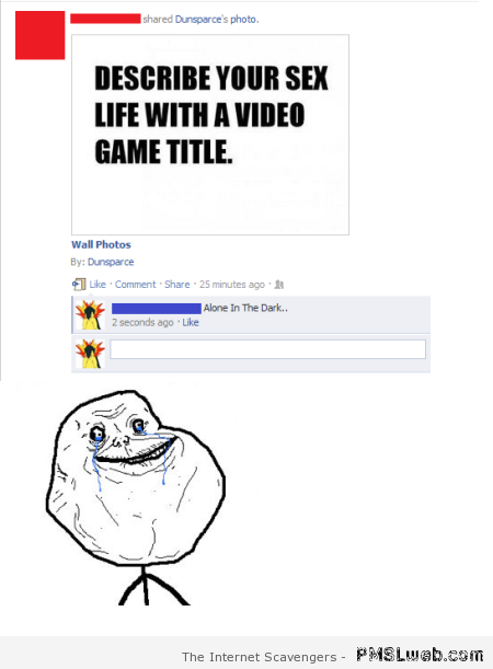 Describe your sex life with a video game title at PMSLweb.com