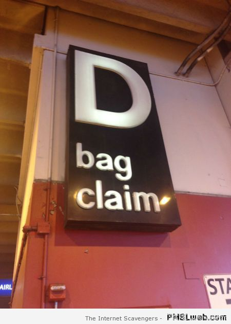 D bag claim funny picture at PMSLweb.com