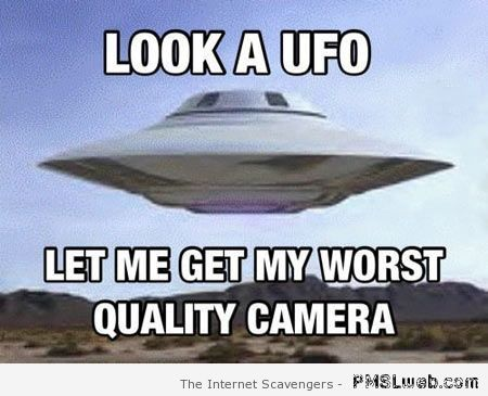 20 UFO photo meme alien humor encounter of the funny kind pmslweb,Ufo Memes