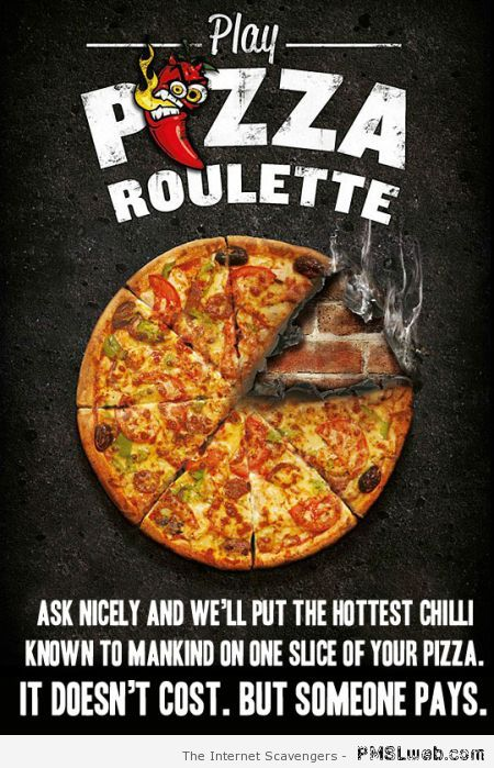 Funny pizza roulette at PMSLweb.com