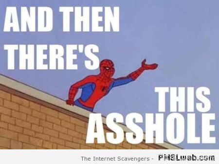 Spiderman a**hole meme – Weekend madness at PMSLweb.com