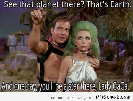 Captain Kirk and lady gaga meme at PMSLweb.com