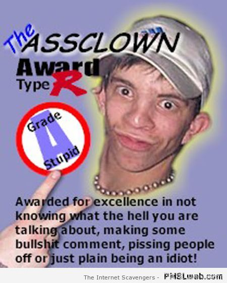 Assclown award at PMSLweb.com