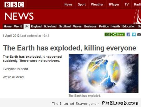 Funny BBC the earth has exploded at PMSLweb.com
