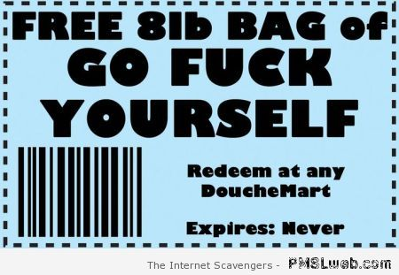 Bag of go f*ck yourself coupon at PMSLweb.com