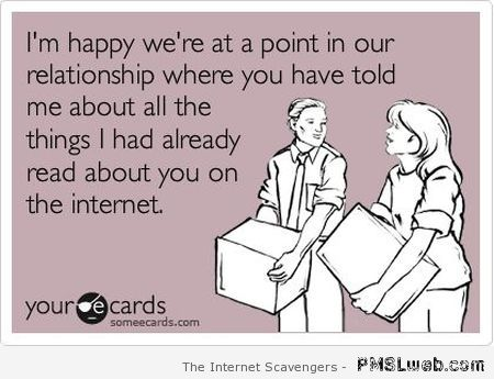 We're at a point in our relationship ecard at PMSLweb.com