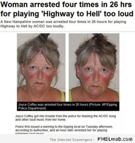 Woman arrested for playing highway to hell – Funny music at PMSLweb.com