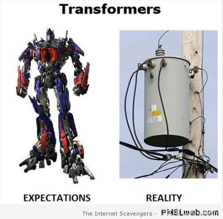 transformers expectations versus reality at PMSLweb.com