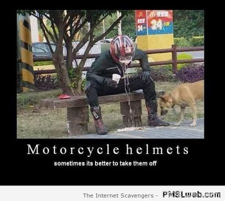 Motorcycle helmets humor – Friday fun at PMSLweb.com