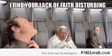 I find your lack of faith disturbing – Silly Thursday at PMSLweb.com