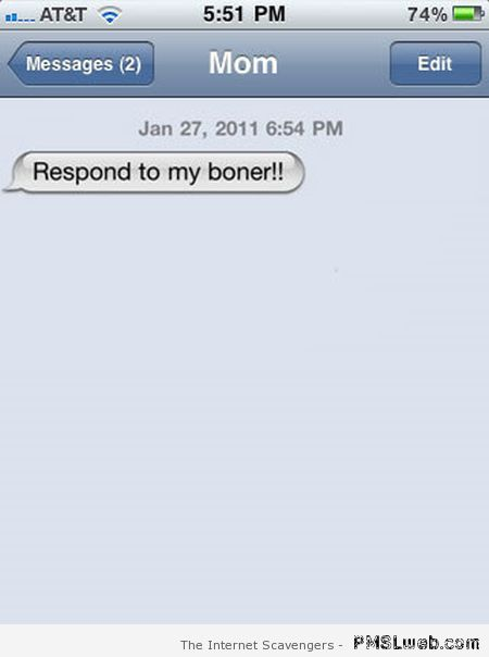 Respond to my boner iPhone fail at PMSLweb.com