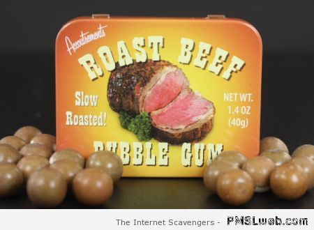 Roast beef bubble gum at PMSLweb.com