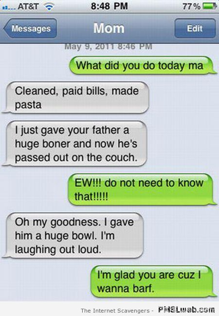 Gave your father a huge boner – Hilarious autocorrect at PMSLweb.com