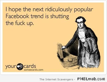 The next ridiculously Facebook trend at PMSLweb.com