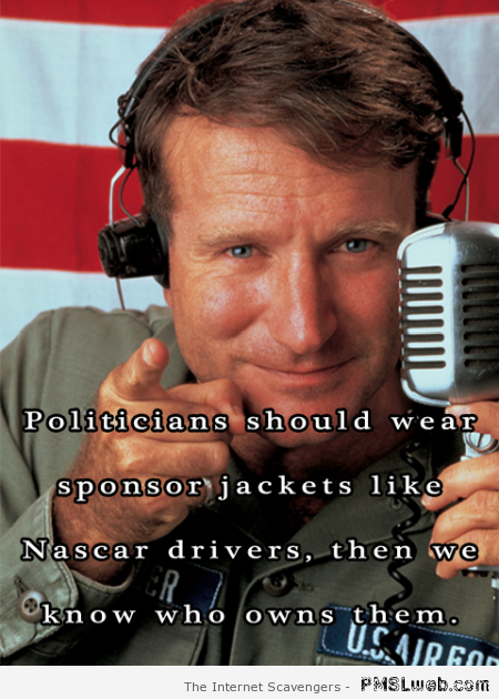 Funny politicians quote Robin Williams at PMSLweb.com