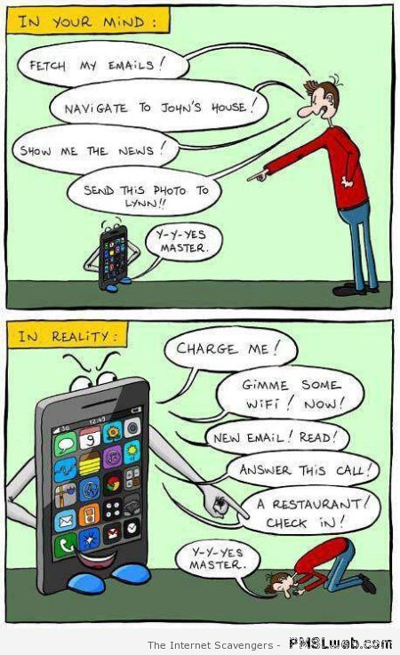 Slave to technology - Funny adult humor at PMSLweb.com