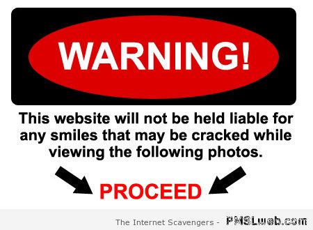 Funny website warning at PMSLweb.com