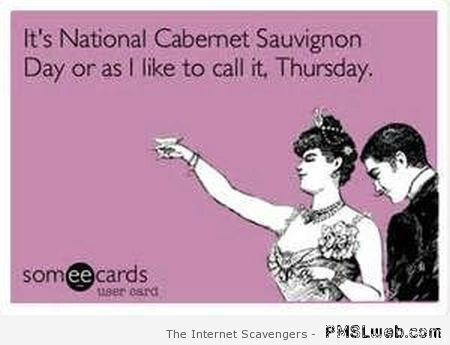 National cabernet Sauvignon day – Hilarious Thursday at PMSLweb.com
