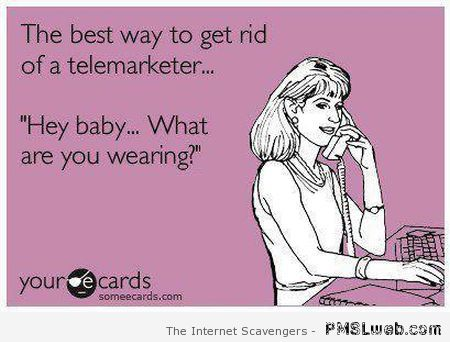 Best way to get rid of a telemarketer ecard at PMSLweb.com