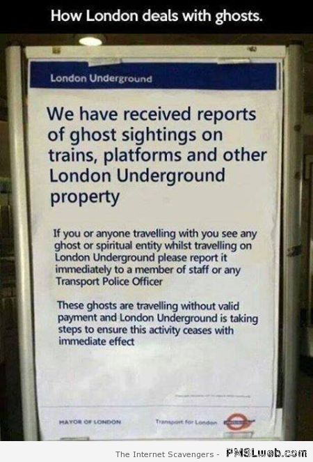How London deals with ghosts – Happy Monday vibes at PMSLweb.com