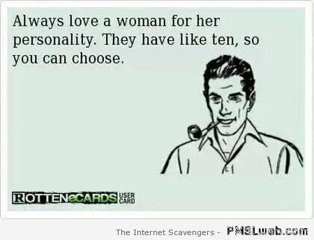 Always love a woman's personality ecard – TGIF laughter at PMSLweb.com