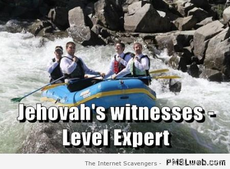 Jehovah's witnesses level expert meme at PMSLweb.com