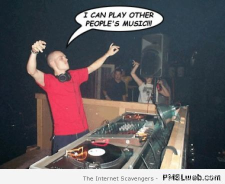 Funny DJ picture at PMSLweb.com