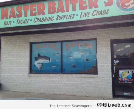 Master baiters funny store sign at PMSLweb.com