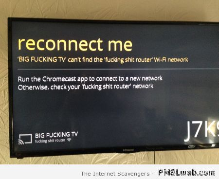 Reconnect me TV humor – TGIF laughter at PMSLweb.com